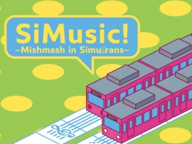 SiMusic! -Mishmash in Simu○rans-