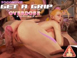 GET A GRIP OVERDOSE