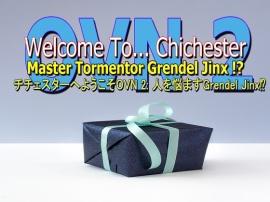 チチェスターへようこそOVN 2: 人を悩ますGrendel Jinx?
