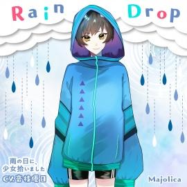 Raindrop~雨の日に、少女拾いました~