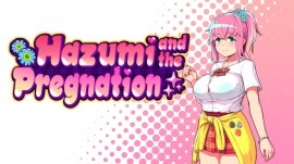 Hazumi and the Pregnation