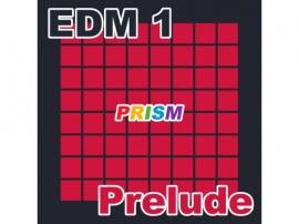 【シングル】EDM 1 - Prelude/ぷりずむ