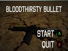 Bloodthirsty Bullet