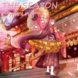 THE SEASON ~spring~