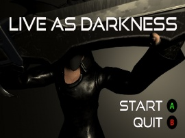 Live as Darkness
