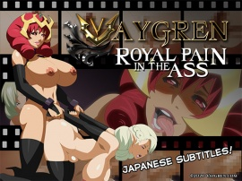 Vagyren: Royal Pain in the Ass