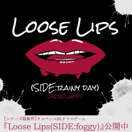 Loose Lips(SIDE:foggy)