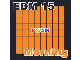 【シングル】EDM 15 - Morning/ぷりずむ