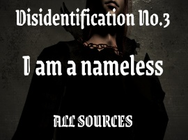 Disidentification_No.3_I am a nameless