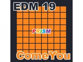 【シングル】EDM 19 - ComeYou/ぷりずむ