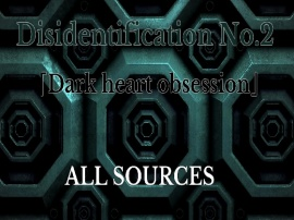 Disidentification_No.2_Dark heart obsession