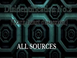Disidentification_No.2_Dark heart obsession
