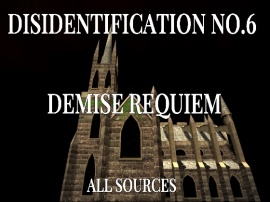 Disidentification_No.6_Demise requiem