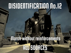 Disidentification_No.12_March without reinforcements