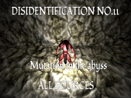 Disidentification_No.11_Mutation in the abyss