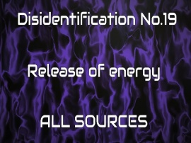 Disidentification_No.19_Release of energy