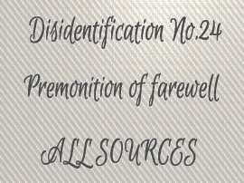 Disidentification_No.24_Premonition of farewell