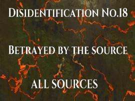 Disidentification_No.18_Betrayed by the source
