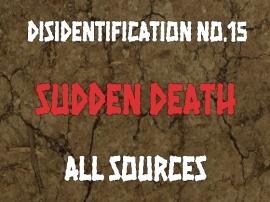 Disidentification_No.15_Sudden death