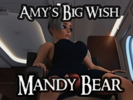 Mandy Bear - Amy's Big Wish Part 4 of 6