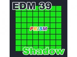 【シングル】EDM 39 - Shadow/ぷりずむ
