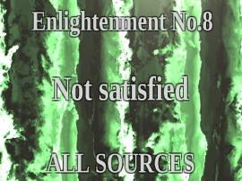 Enlightenment_No.8_Not satisfied