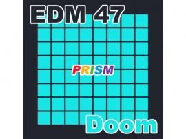 【シングル】EDM 47 - Doom/ぷりずむ