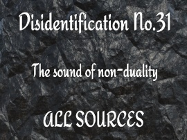 Disidentification_No.31_The sound of non-duality