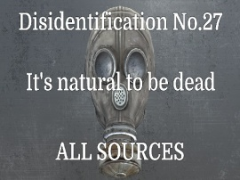 Disidentification_No.27_It's natural to be dead