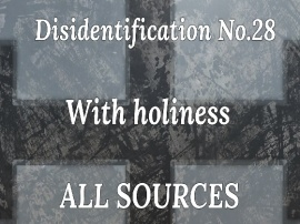 Disidentification_No.28_With holiness