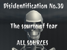 Disidentification_No.30_The source of fear
