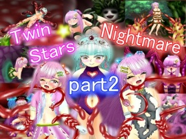 Twin Stars Nightmare Part2