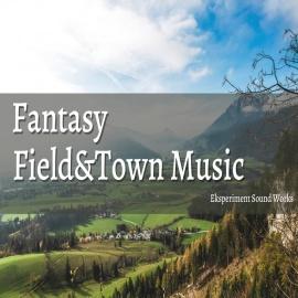 Fantasy Field&Town Music