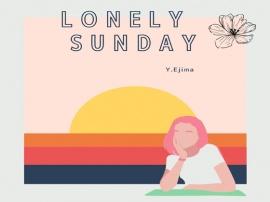 音楽素材「ロンリー・サンデー」LONELY SUNDAY