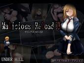 Malicious ReloadⅡ