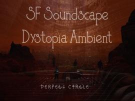 SF Soundscape Dystopia Ambient