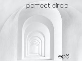 Perfect Circle EP Vol.1