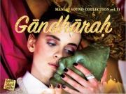 マニアックサウンドコレクションGandharah