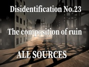 Disidentification_No.23_The composition of ruin