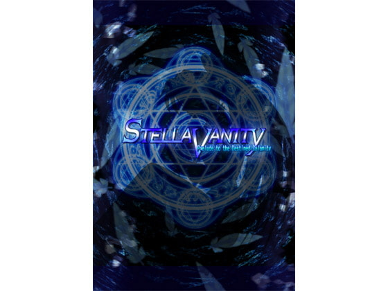 STELLAVANITY - Prelude to the Destined Calamity -